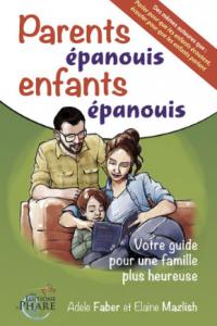 Parents épanouis, enfants épanouis-2, Faber-Mazlish