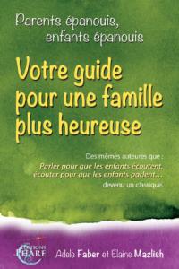Parents épanouis, enfants épanouis, Faber-Mazlish