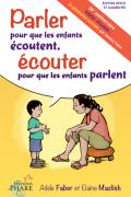Parler pour que les enfants écoutent, Faber-Mazlish-4